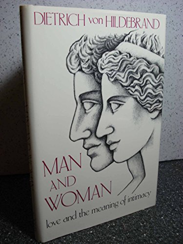 9780918477149: Man and Woman: Love & the Meaning of Intimacy