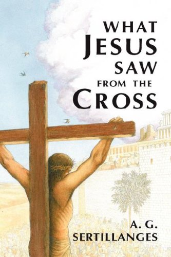 9780918477255: What Jesus Saw from the Cross