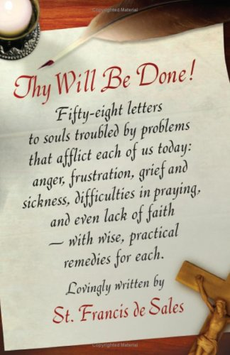 9780918477286: Thy Will Be Done: Letters to Persons in the World
