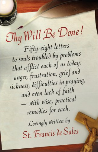 9780918477293: Thy Will Be Done: Letters to Persons in the World