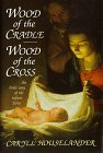 9780918477323: Wood of the Cradle, Wood of the Cross: The Little Way of the Infant Jesus