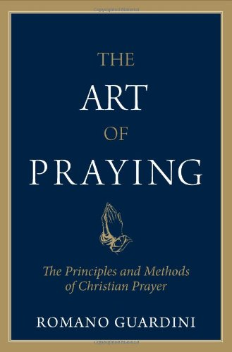9780918477347: Art of Praying: The Principles and Methods of Christian Prayer