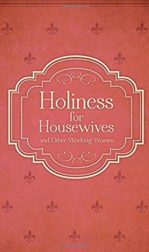 Holiness for Housewives: And Other Working Women: Van Zeller, Hubert;