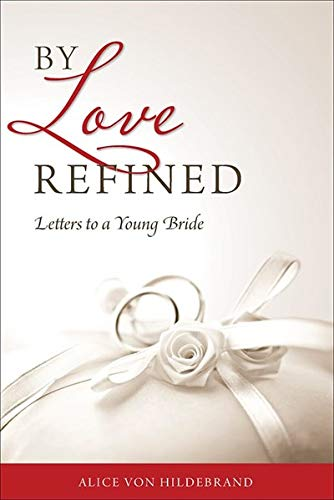 9780918477514: By Love Refined: Letters to a Young Bride