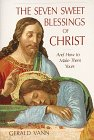 The Seven Sweet Blessings of Christ: And How to Make Them Yours: Vann, Gerald