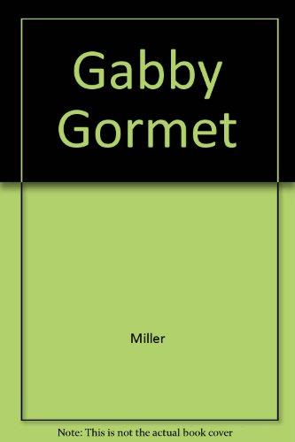 Gabby Gormet: Miller