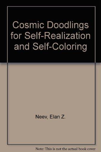 Cosmic Doodlings for Self-Realization and Self-Coloring: Elan Z. Neev