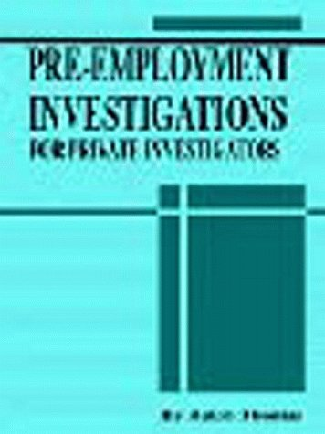 Pre Employment Investigation (0918487471) by Ralph D. Thomas