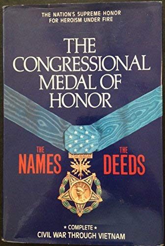 Congressional Medal of Honor: The Names, the