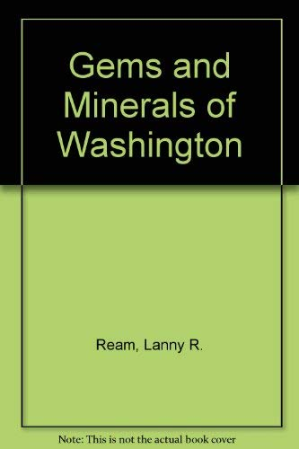 9780918499004: Gems and Minerals of Washington