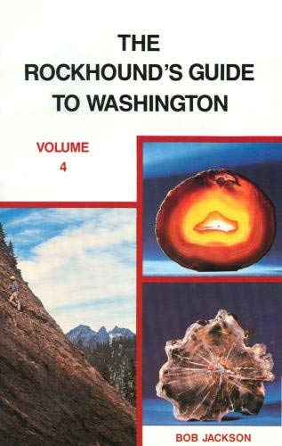 9780918499073: The Rockhound's Guide to Washington State, Vol. 4