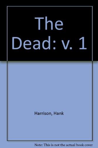"""9780918501493: The """"Dead"""": v. 1"""