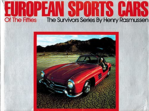 European Sports Cars of the Fifties [Estate Edition] (The Survivors: European Sports Cars.): ...
