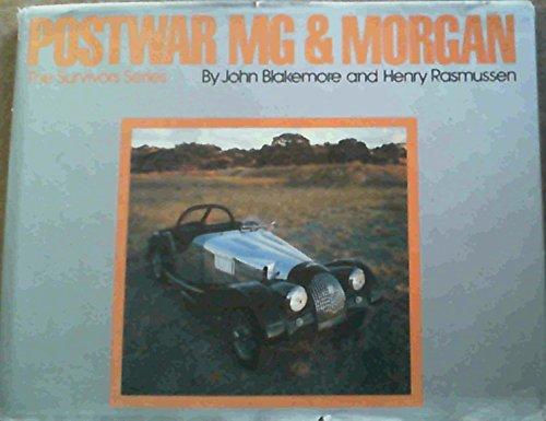 The Survivor Series - Postwar MG & Morgan: John Blakemore; Harry Rasmussen