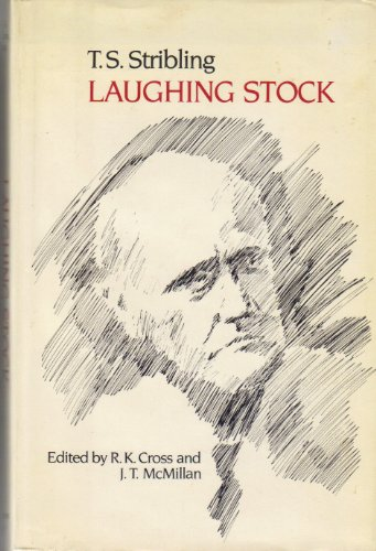 Laughing Stock, the posthumous autobiography of T.: Cross, R. K.