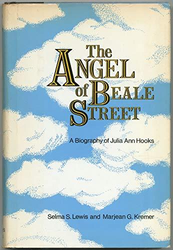 9780918518392: The Angel of Beale Street: A Biography of Julia Ann Hooks