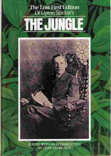 The Lost First Edition of Upton Sinclair's: Upton Sinclair