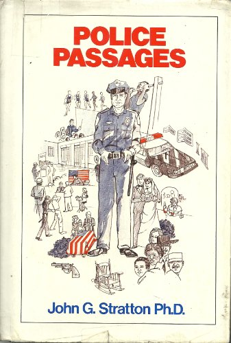 Police Passages: John G. Stratton