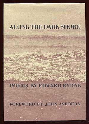 Along the Dark Shore: Byrne, Edward