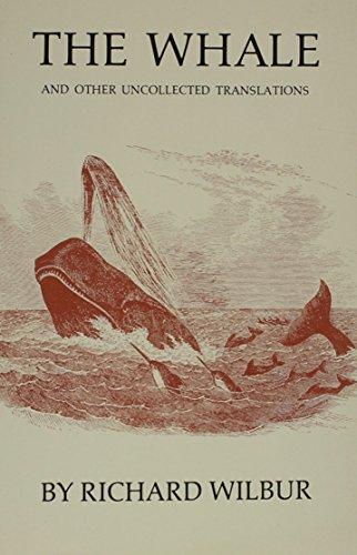 Whale (New American Translation Series: No. 3): Richard Wilbur