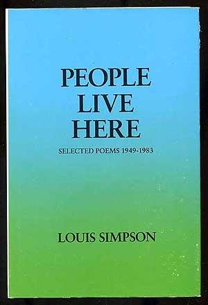 People Live Here: Selected Poems 1949-1983: Louis Simpson