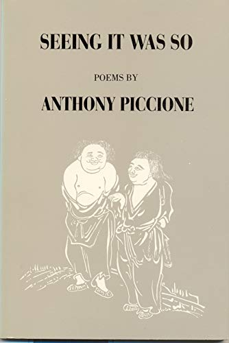 Seeing It Was So (American Poets Continuum: Piccione, Anthony