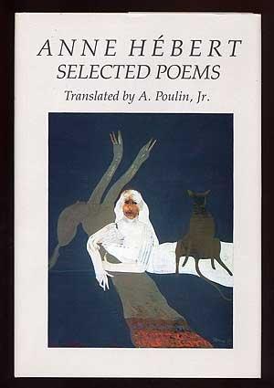 Anne Hebert (New American Translation Series ;: Hebert, Anne