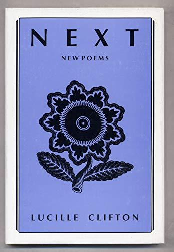 9780918526601: Next: New Poems (American Poets Continuum Series)