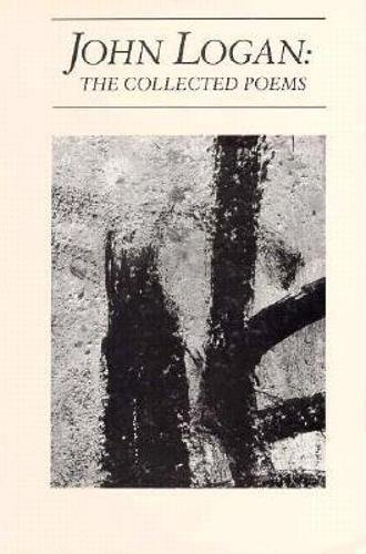 9780918526656: John Logan: The Collected Poems (American Poets Continuum)