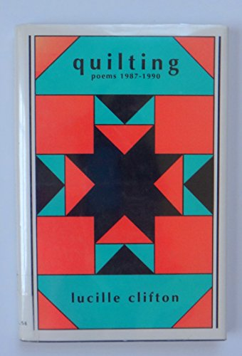 Quilting: Poems, 1987-1990.: CLIFTON, Lucille.
