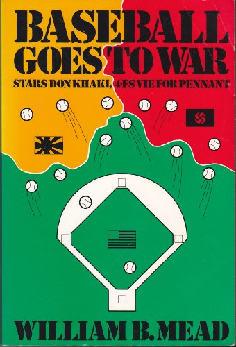 9780918535023: Baseball Goes to War
