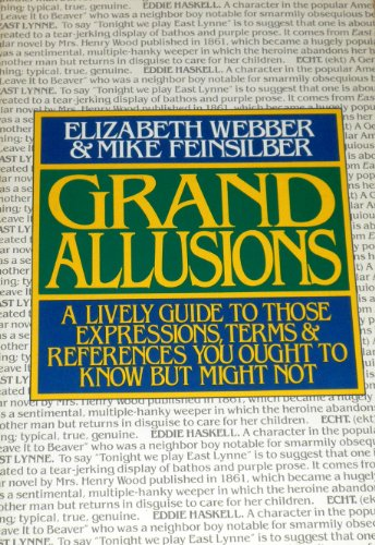 9780918535030: Grand Allusions: A Lively Guide to Those Expressions, Terms and References You Ought to Know but Might Not