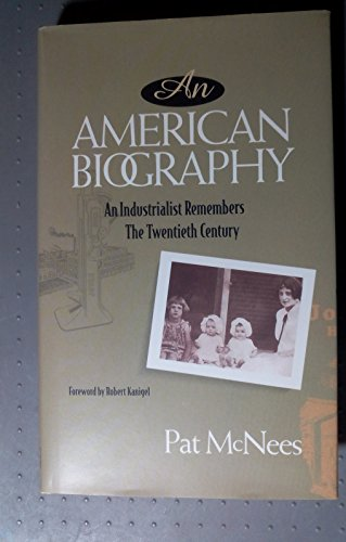 9780918535207: An American Biography: An Industrialist Remembers the Twentieth Century