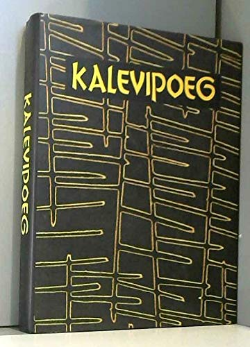 9780918542021: Kalevipoeg: An Ancient Estonian Tale