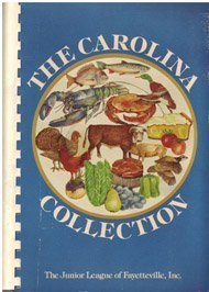 9780918544162: The Carolina Collection by Junior League of Fayetteville, NC (1978) Plastic Comb