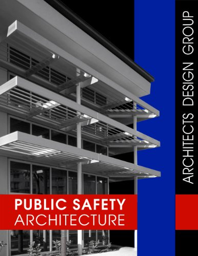 Public Safety Architecture: Reeves, I.S.K; V; FAIA; Ratigan, Kevin; AIA; Reeves, Ian