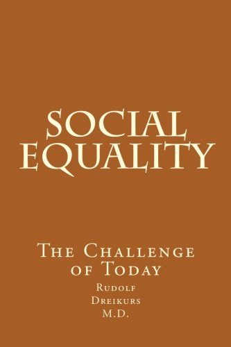 9780918560308: Social Equality: The Challenge of Today