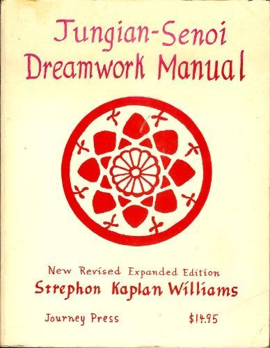 Jungian-Senoi Dreamwork Manual