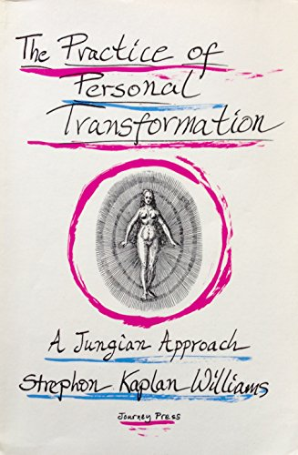 9780918572295: THE PRACTICE OF PERSONAL TRANSFORMATION : A JUNGIAN APPROACH