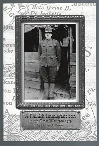 9780918616272: A Finnish Immigrant Son in the Great War 1918-1919