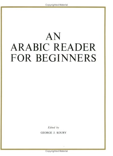 9780918618184: An Arabic Reader for Beginners