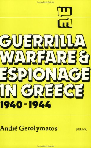 9780918618504: Guerrilla Warfare & Espionage in Greece, 1940-1944