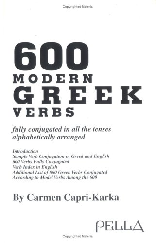 9780918618641: 600 Modern Greek Verbs: Fully Conjugated in All the Tenses Alphabetically Arranged