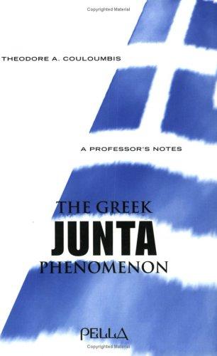 9780918618894: Greek Junta Phenomenon (Modern Greek Research Series)