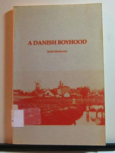 A Danish boyhood