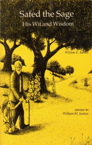 Safed the sage: His wit and wisdom: William Eleazar Barton