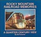 9780918654434: Rocky Mountain Railroad Memories: A Quarter Century View
