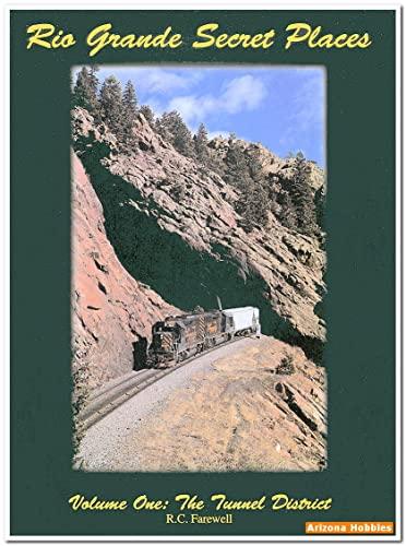 9780918654557: Rio Grande Secret Places: The Tunnel District