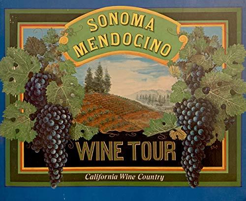 Sonoma & Mendocino Wine Tour: Latimer, Patricia;Topolos, Michael;Kenly,