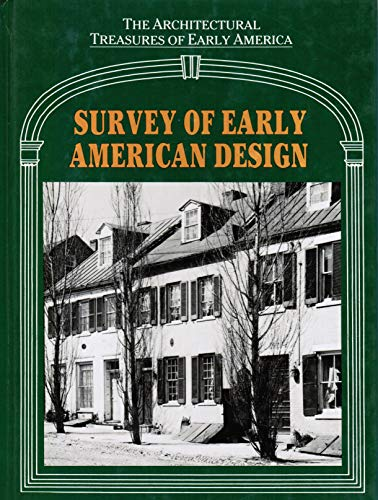 Survey of Early American Design (Architectural Treasures